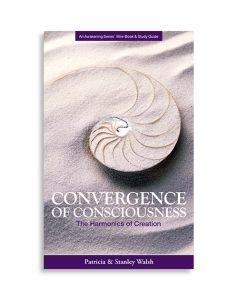 Convergence of Consciousness, The Harmonics of Creation