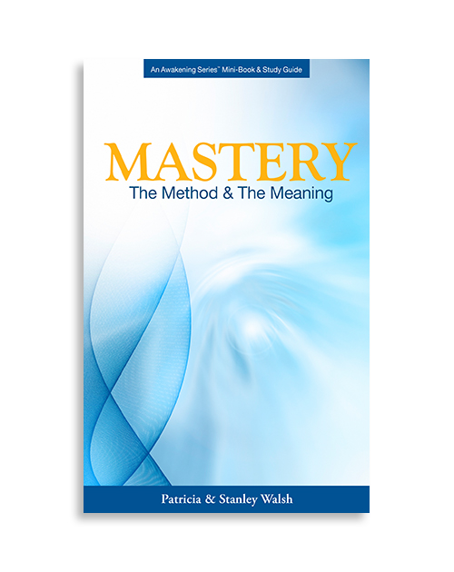 Mastery, The Method and the Meaning