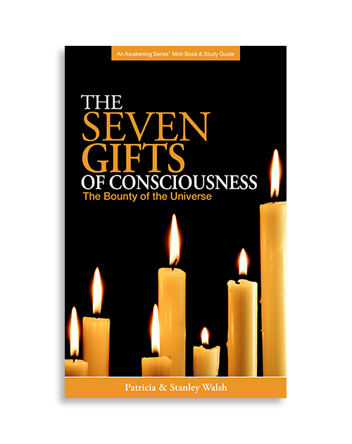 The Seven Gifts of Consciousness